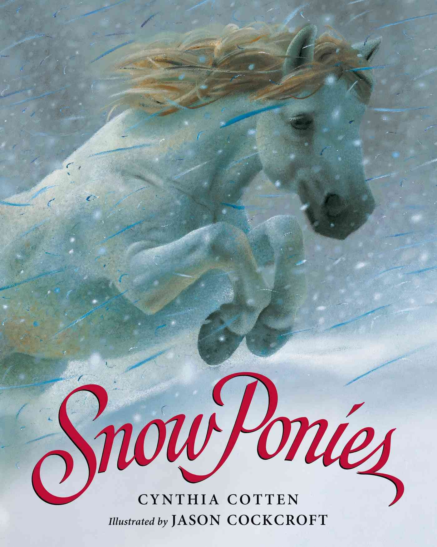 Snow Ponies By Cotten, Cynthia/ Cockcroft, Jason (ILT)